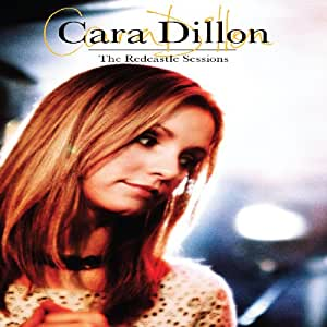 Cara Dillon - The Redcastle Sessions