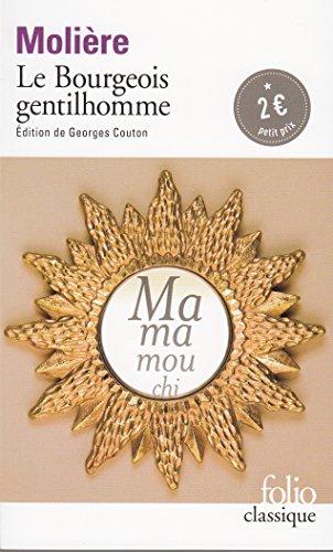 Le Bourgeois gentilhomme (Folio Classique) por Molière