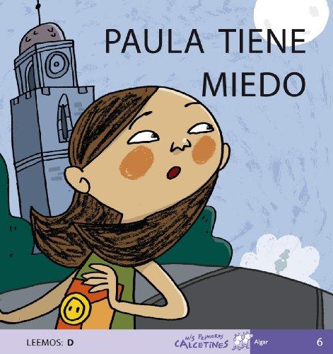 Paula Tiene Miedo (MIS PRIMEROS CALCETINES) - 9788496514126