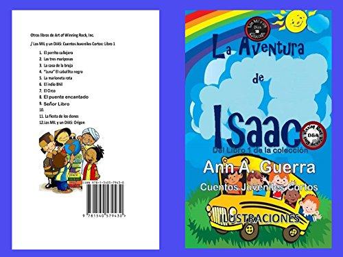 La Aventura de Isaac (Los MIL y un DIAS: Cuentos Juveniles Cortos nº 10