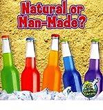 [(Natural or Man-Made? )] [Author: Kelli L Hicks] [Sep-2011]