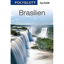 Brasilien: POLYGLOTT Apa Guide