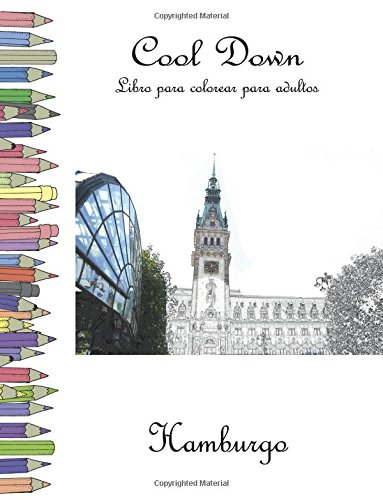 Cool Down - Libro para colorear para adultos: Hamburgo