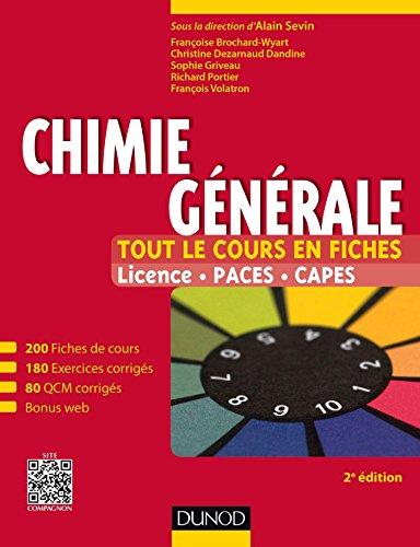 Chimie générale - Tout le cours en fiches - 2e éd: Licence, PACES, CAPES + site compagnon par Françoise Brochard-Wyart