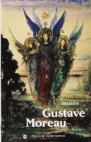 Gustave Moreau - Peintures, cartons, aquarelles, etc. exposés dans les