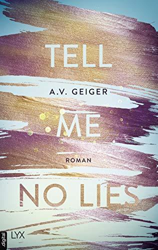Tell Me No Lies (Follow Me Back 2) von [Geiger, A.V.]