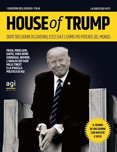 house-of-trump-dopo-100-giorni-di-governo-ecco-chi-e-luomo-piu-potente-del-mondo-i-quaderni-dellagen