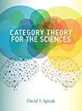 Category Theory for the Sciences (The MIT Press) (English Edition)