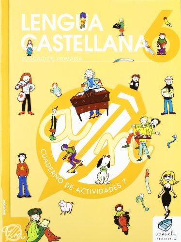 Txanela 6 - Lengua castellana 6. Cuaderno de actividades 7 - 9788497835893 por Maite Saenz Oiarzabal