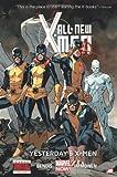All-New X-Men - Volume 1: Yesterday's X-Men (Marvel Now)