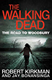 The Walking Dead: The Road to Woodbury (The Governor Series Book 2)