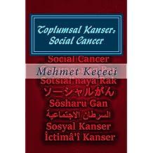 Toplumsal Kanser: Social Cancer: Volume 3 (Simetri Serisi)