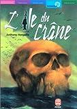 L'Ile du Crâne - Livre de Poche Jeunesse - 18/04/2003