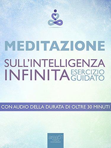 Meditazione sull'Intelligenza Infinita