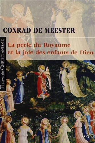 La perle du Royaume et la joie des enfants de Dieu par Conrad De Meester