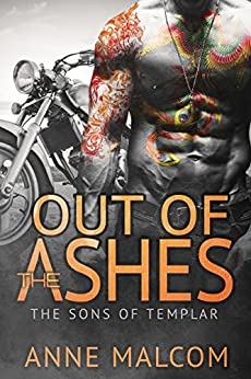 Out Of The Ashes (the Sons Of Templar Mc Book 3) por Anne Malcom epub