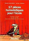 """Afficher """"17 pièces humoristiques pour l'école"""""""