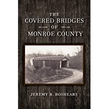 Covered Bridges of Monroe County