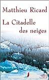 Image de La Citadelle des Neiges