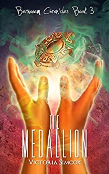 The Medallion (The Bernovem Chronicles Book 3) by [Simcox, Victoria]