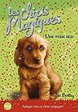Telecharger Livres Les chiots magiques tome 04 Une vraie star 04 (PDF,EPUB,MOBI) gratuits en Francaise