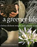 A Greener Life: The Modern Country Compendium