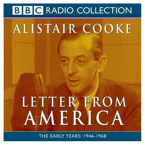 Letter from America: Vol 1 (Radio Collection) by Alistair Cooke (2003-04-07)