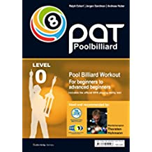 Pool Billiard Workout PAT Start: Includes preliminary stage of the official WPA playing ability test -  For beginners to advanced beginners (PAT-System Workout) (English Edition)
