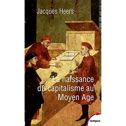La naissance du capitalisme au Moyen Âge (TEMPUS t. 546)