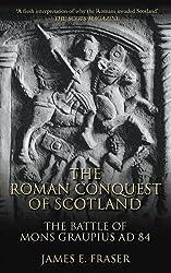 The Roman Conquest of Scotland