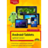 Android-Tablets optimal nutzen: Für alle Android-Geräte