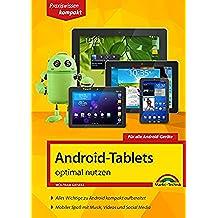 Android-Tablets optimal nutzen: Für alle Android-Geräte (German Edition)