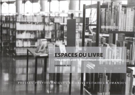 Espaces du livre par Rey