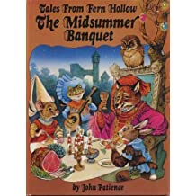 Title: Tales From Fern Hollow: The Midsummer Banquet