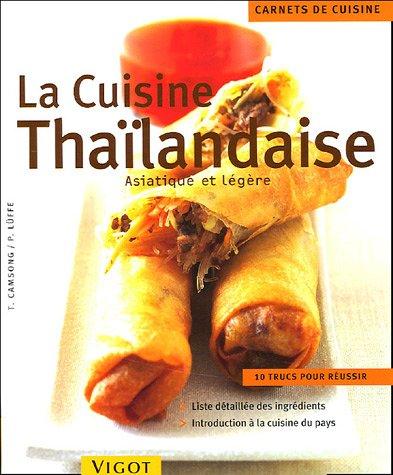 La cuisine thaïlandaise : Asiatique et légère