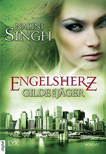Gilde der Jäger - Engelsherz (Elena-Deveraux-Serie 9)