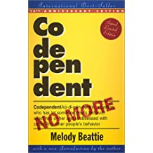 Codependent No More: How to Stop Controlling Others and Start Caring for Yourself : Signed