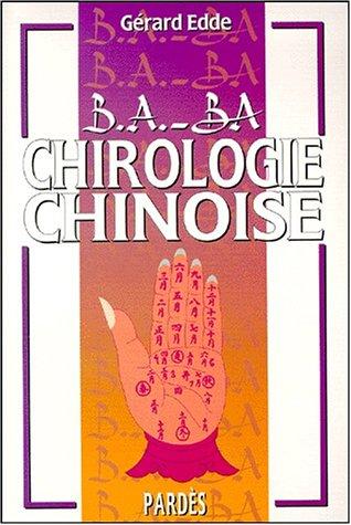 B.A.-BA de la chirologie chinoise par Gérard Edde