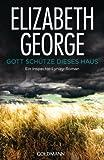 Gott schütze dieses Haus: Ein Inspector-Lynley-Roman 2 (German Edition)
