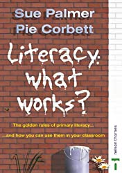 Literacy:What Works?