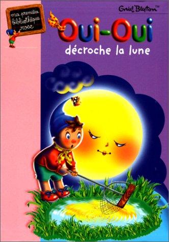 Oui Oui Décroche La Lune [Pdf/ePub] eBook