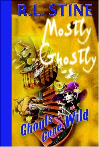 Ghouls Gone Wild (Mostly Ghostly, Band 5)