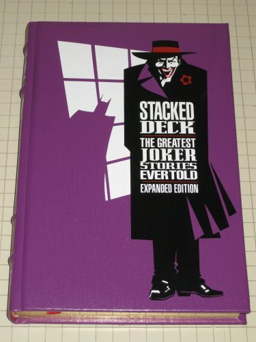 Stacked Deck: Greatest Joker Stories Ever Told (Deluxe Leatherbound Series) by Longmeadow Press (1990) Hardcover