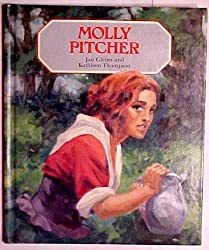 Molly Pitcher (Raintree Stories Series) by Jan Gleiter (1987-04-02)