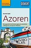 DuMont Reise-Taschenbuch Reiseführer Azoren: mit Online-Updates als Gratis-Download - Susanne Lipps-Breda