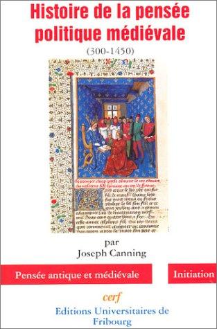 Histoire de la pensée médiévale (300-1450) par Joseph Canning
