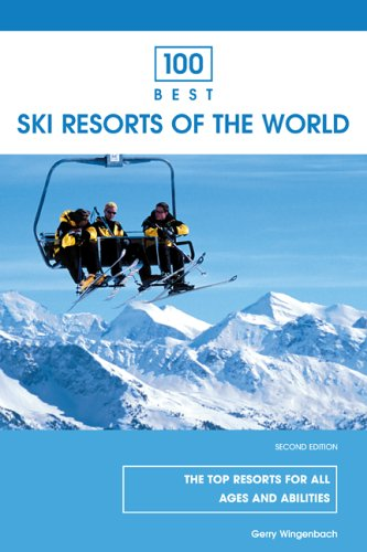 100 Best Ski Resorts of the World (Insiders Guide) por Gerry Wingenbach