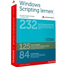 Windows Scripting lernen - Von Windows Script Host und Visual Basic Script bis zur Windows PowerShell: Windows Script Host, Visual Basic Script, Windows PowerShell (net.com)