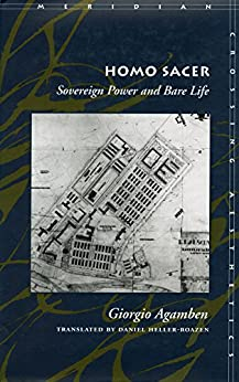 Homo Sacer: Sovereign Power and Bare Life (Meridian: Crossing Aesthetics) by [Agamben, Giorgio]