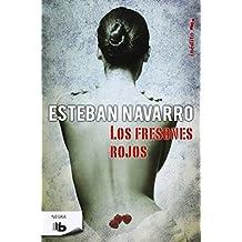 Los fresones rojos (Spanish Edition) by Esteban Navarro (2014-10-30)